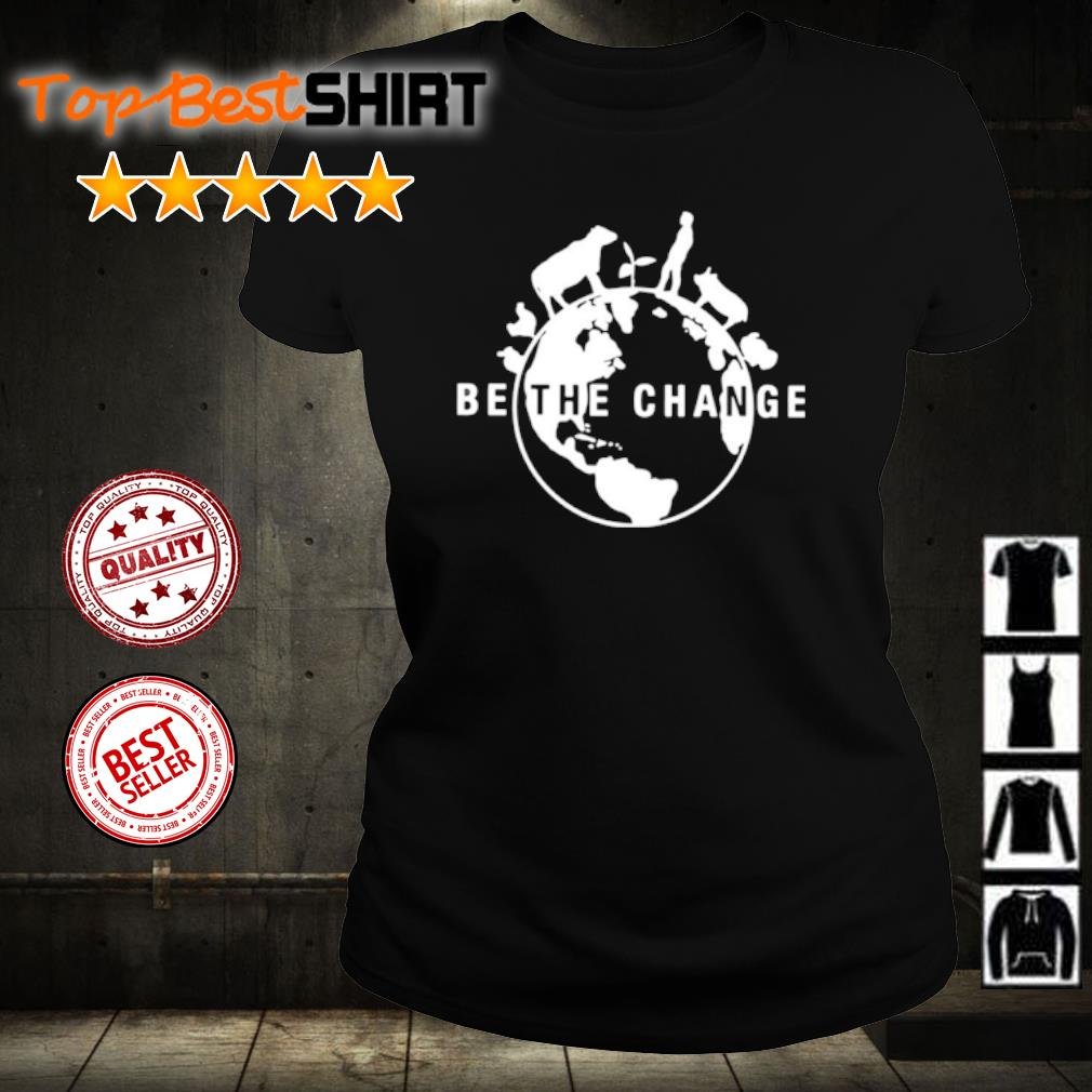 Be the change s ladies-tee