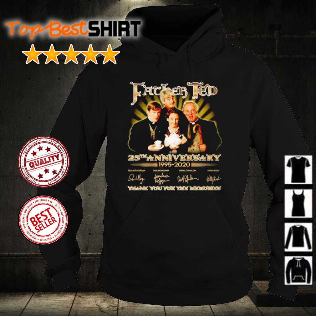Father Ted 25th anniversary 1995 2020 thank you for the memories s hoodie