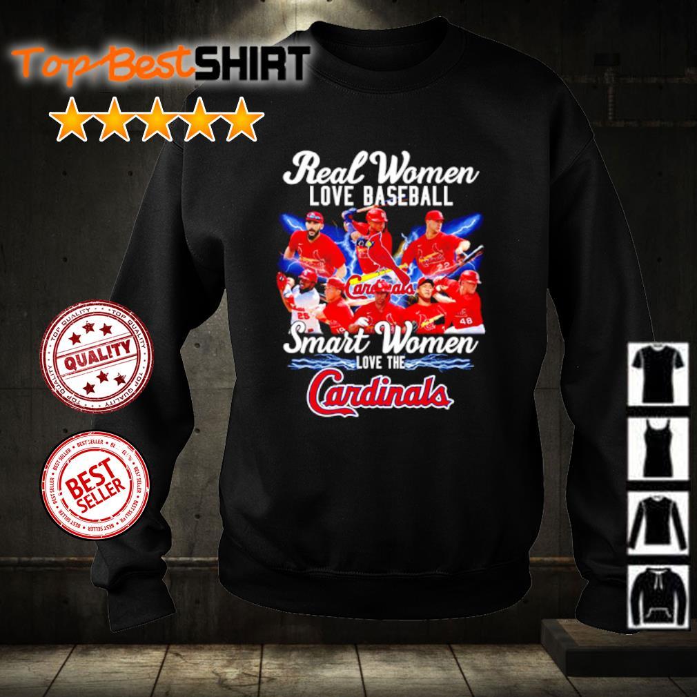Real Women love baseball smart women love the Cardinals s sweater