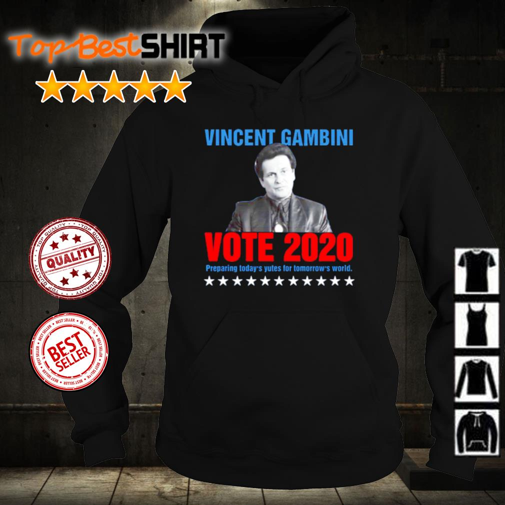 Vincent Gambini Vote 2020 preparing today's yutes for tomorrow's world s hoodie
