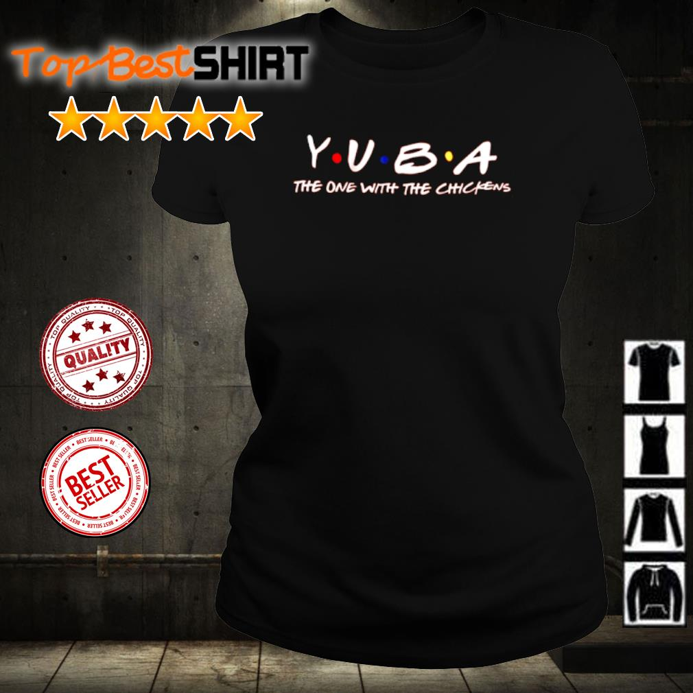 Yuba the one with the chickens s ladies-tee
