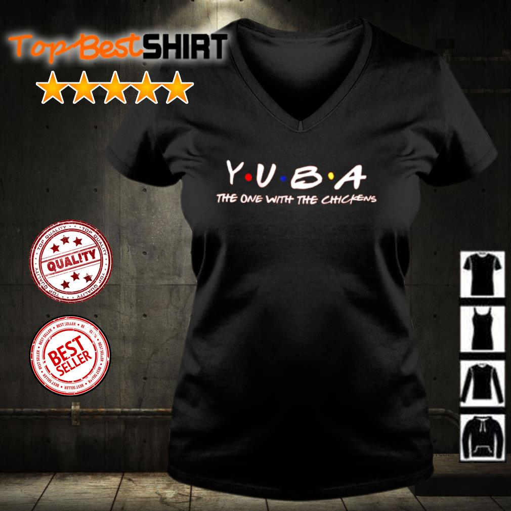 Yuba the one with the chickens s v-neck-t-shirt