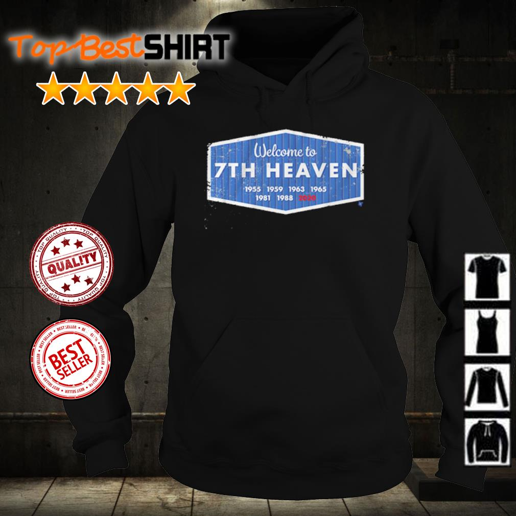 Welcome to 7th heaven 2020 s hoodie