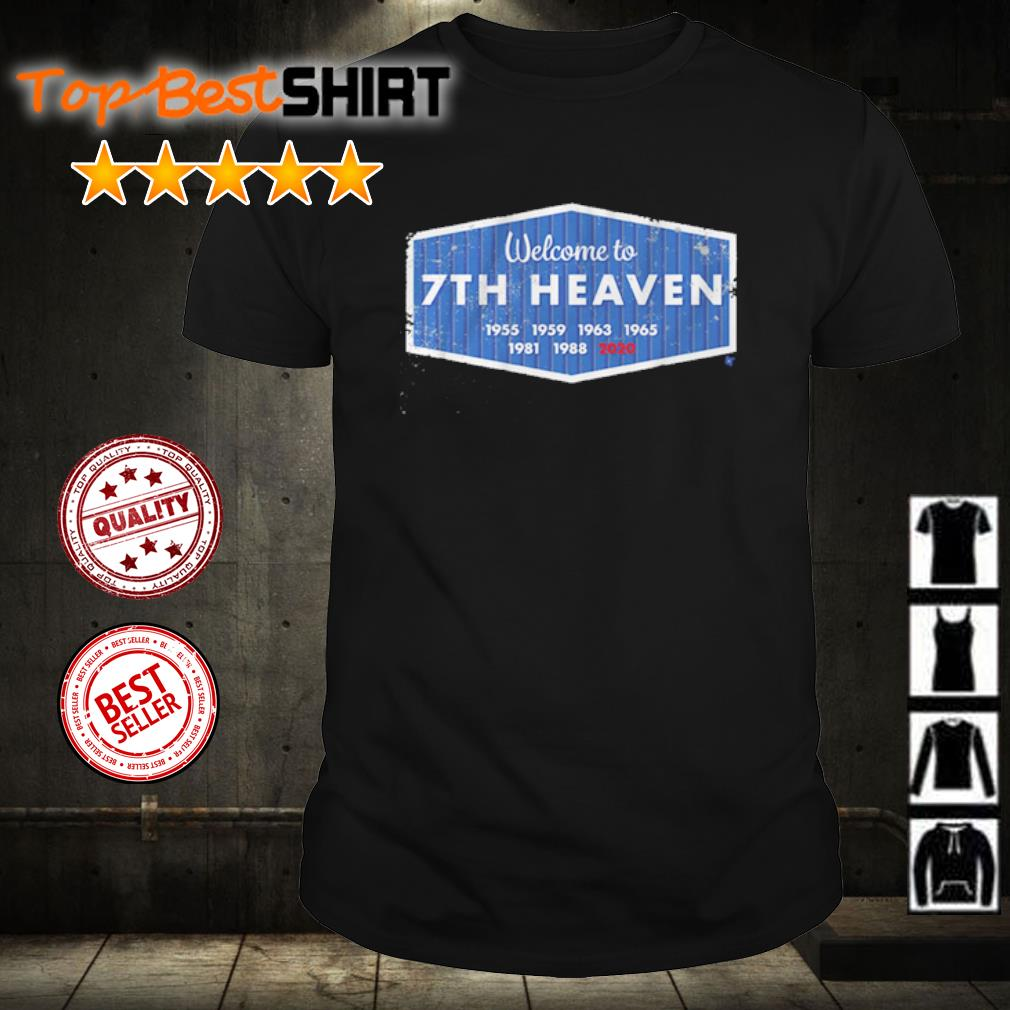 Welcome to 7th heaven 2020 shirt