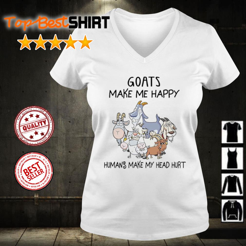 Goats make me happy humans make my head hurt s v-neck-t-shirt