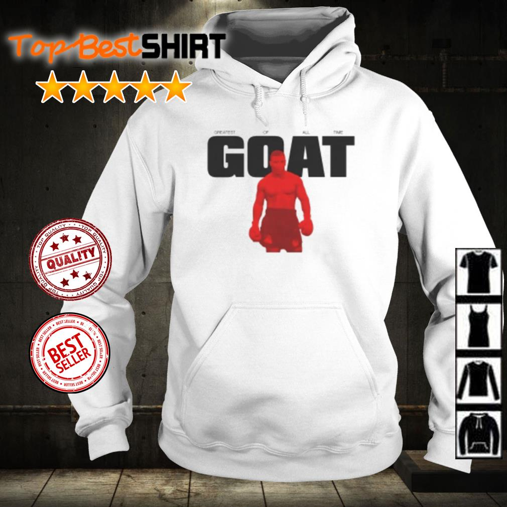 Mike Tyson goat s hoodie