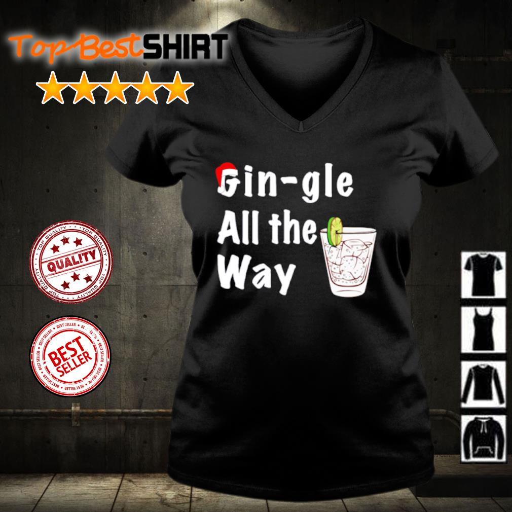 Gin-gle All the way Christmas s v-neck-t-shirt